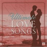 The Ultimate Love Songs Collection