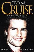 Tom Cruise: Unauthorized