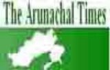 The Arunachal Times