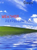 WEATHER REFRIGEERATION