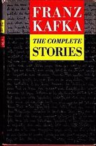 The Complete Stories of Franz Kafka