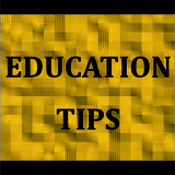 Education Tips