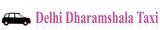 delhi dharam shala taxi