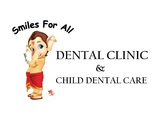 SMILES FOR ALL DENTAL CLINIC & CHILDREN'S DENTAL CARE