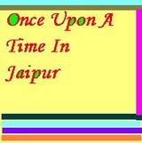 Once Upon a Time in Jaipur