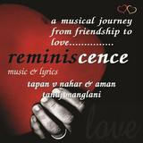 Reminiscence...a musical journey from friendship to love.