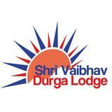 Shri Vaibhav Durga Lodge