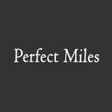 Perfect Miles