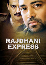 Rajdhani Express 2013 Full Movie Watch Online