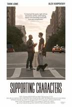Watch Supporting Characters 2013 stream online