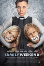 Watch Family Weekend 2013 movie to download free