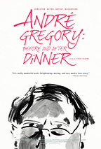 Watch Andre Gregory Before And After Dinner IMAX 2013 in free full length