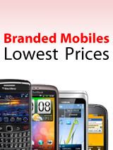 Branded Mobiles - Lowest Prices