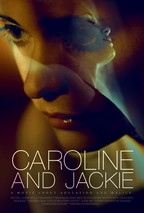 Watch Caroline And Jackie 2013 movie to download free