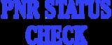 irctc pnr status - CHECK IRCTC PNR ONLINE