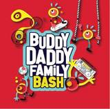 daddy - Buddy Daddy Family Bash