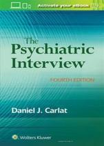 The Psychiatric Interview 4th Edition