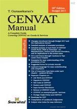Cenvat Manual A Complete Guide Covering Cenvat On Goods and Services