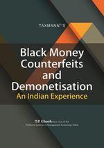 black money - Black Money Counterfeits and Demonetisation