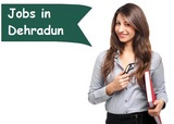 dehradun - Latest Jobs in Dehradun