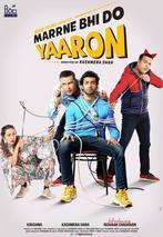marrne bhi do yaaron - Marrne Bhi Do Yaaron